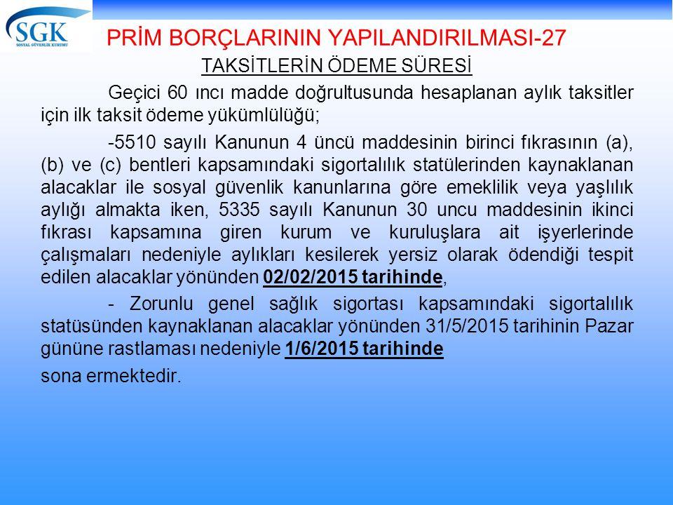 PRİM BORÇLARININ YAPILANDIRILMASI-27