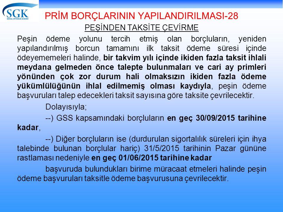PRİM BORÇLARININ YAPILANDIRILMASI-28
