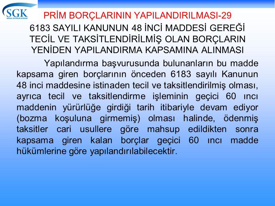 PRİM BORÇLARININ YAPILANDIRILMASI-29