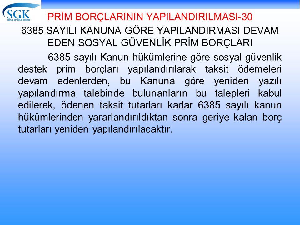 PRİM BORÇLARININ YAPILANDIRILMASI-30