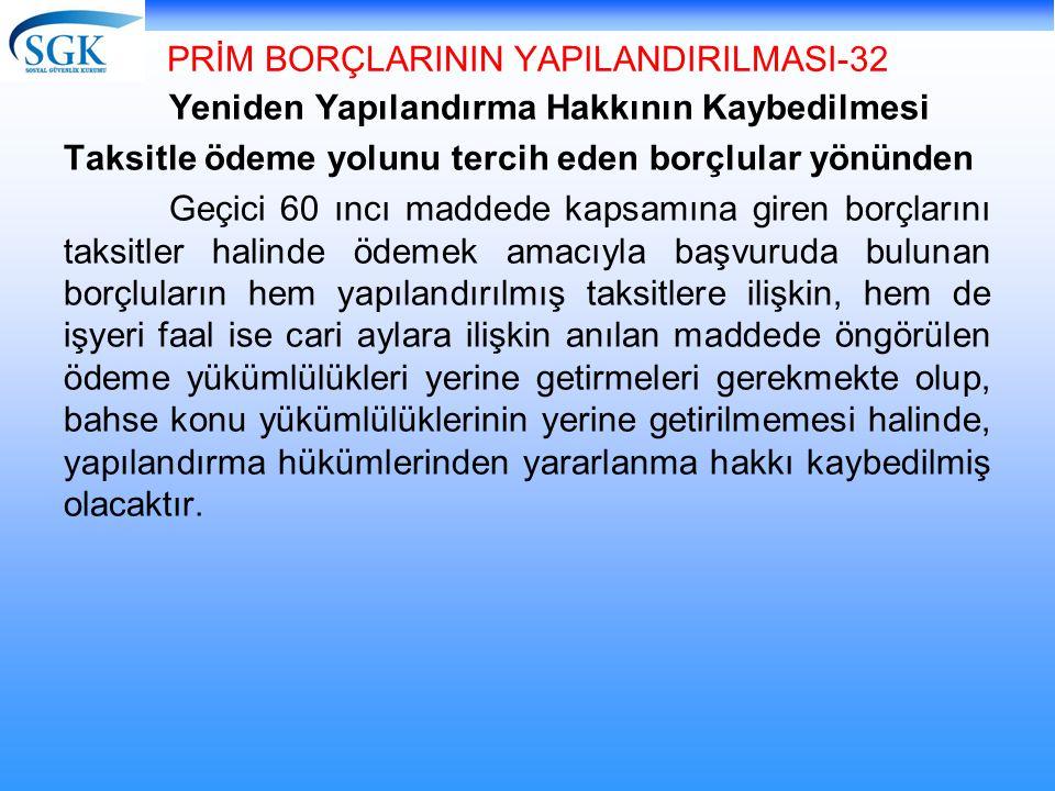 PRİM BORÇLARININ YAPILANDIRILMASI-32