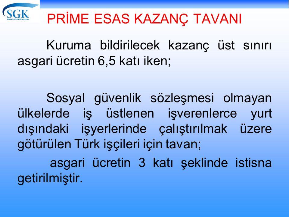 PRİME ESAS KAZANÇ TAVANI
