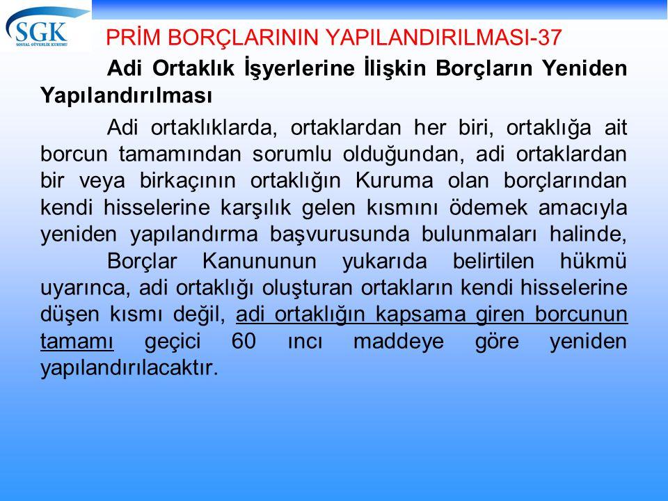 PRİM BORÇLARININ YAPILANDIRILMASI-37