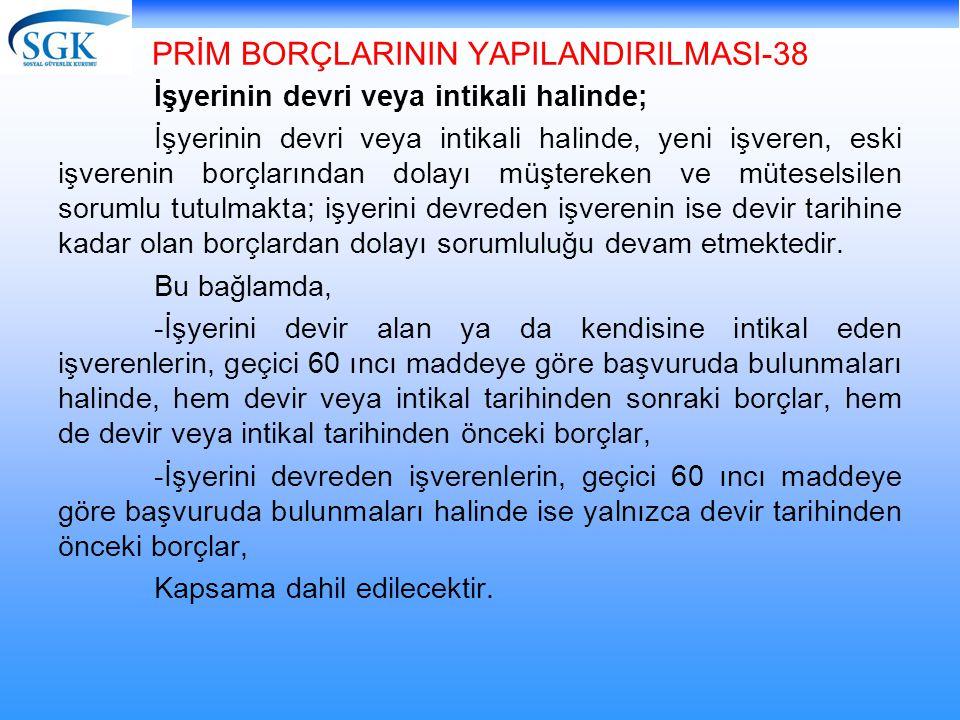 PRİM BORÇLARININ YAPILANDIRILMASI-38