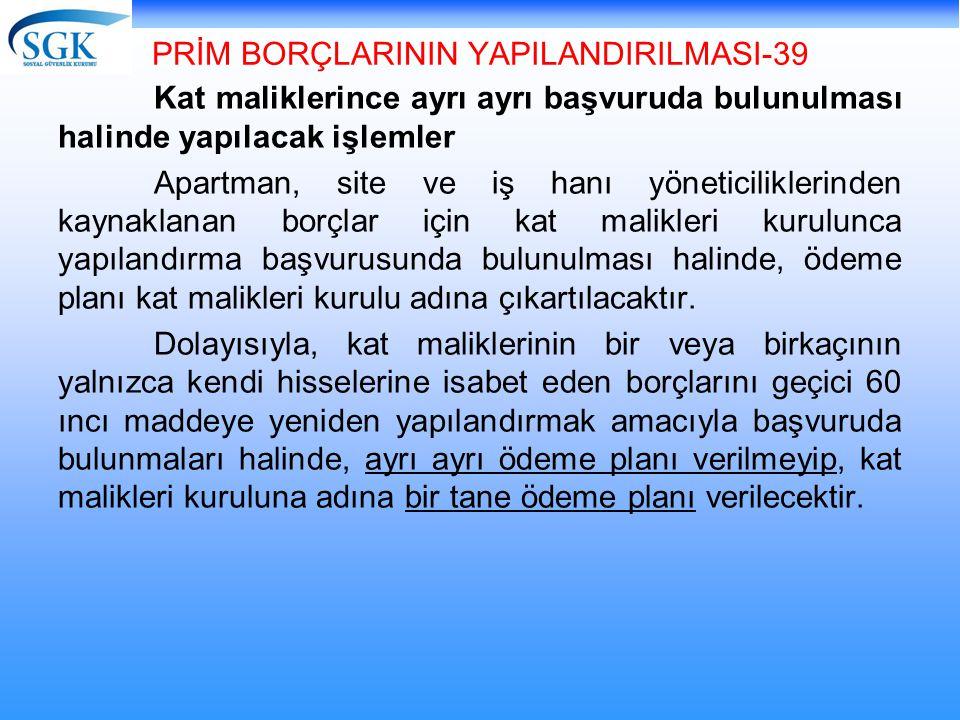 PRİM BORÇLARININ YAPILANDIRILMASI-39