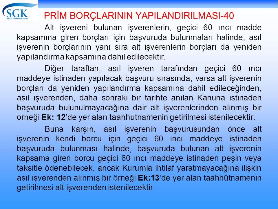 PRİM BORÇLARININ YAPILANDIRILMASI-40