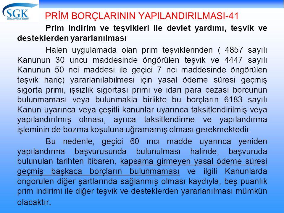 PRİM BORÇLARININ YAPILANDIRILMASI-41