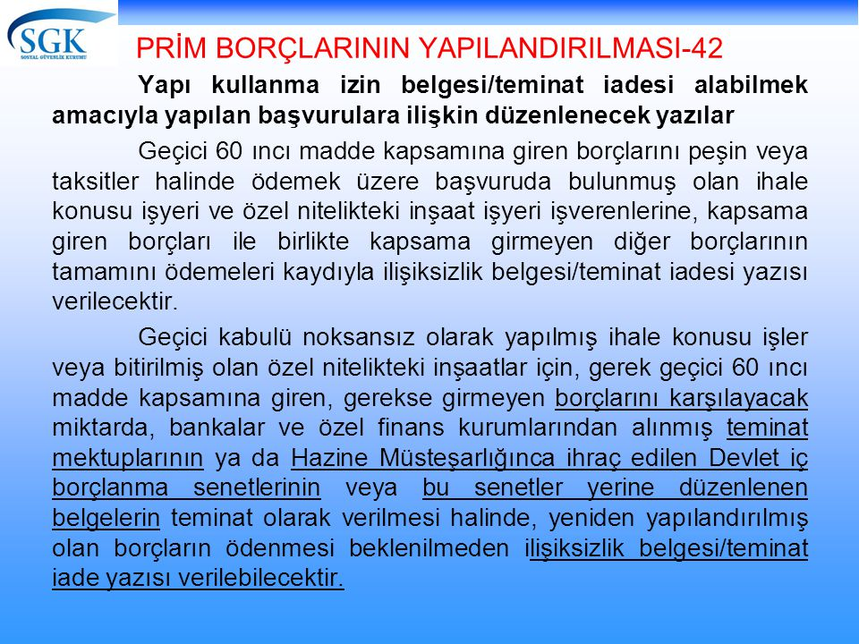 PRİM BORÇLARININ YAPILANDIRILMASI-42