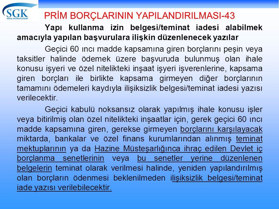PRİM BORÇLARININ YAPILANDIRILMASI-43