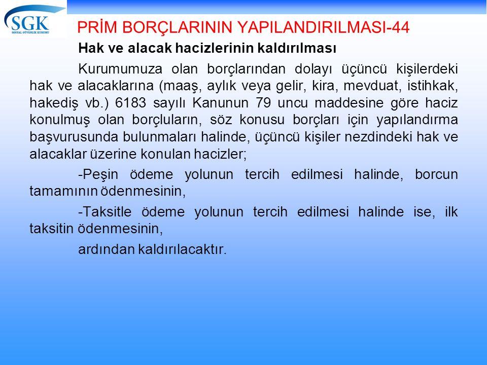 PRİM BORÇLARININ YAPILANDIRILMASI-44