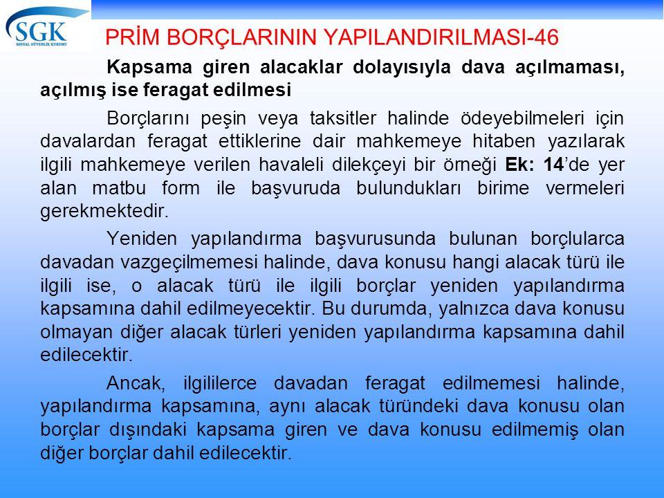 PRİM BORÇLARININ YAPILANDIRILMASI-46