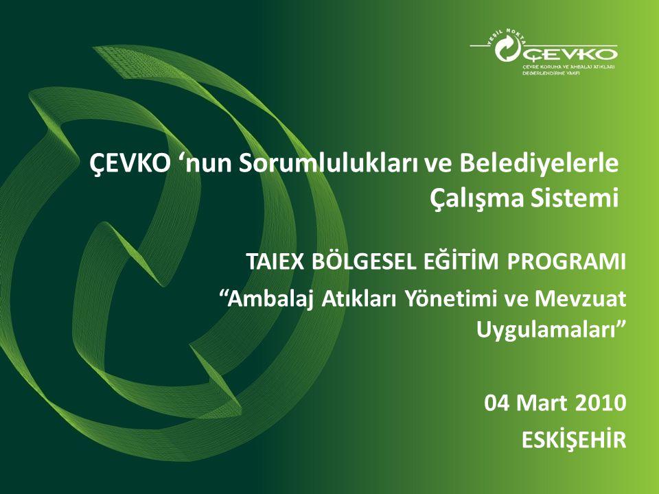ÇEVKO 'nun Sorumlulukları ve Belediyelerle Çalışma Sistemi