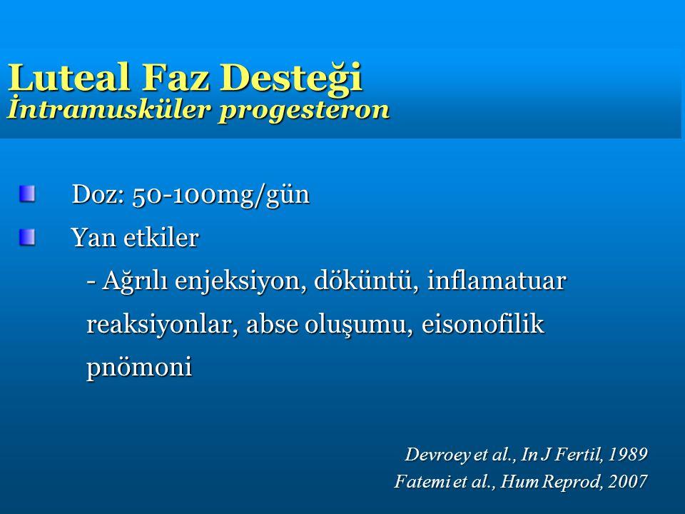 Luteal Faz Desteği İntramusküler progesteron