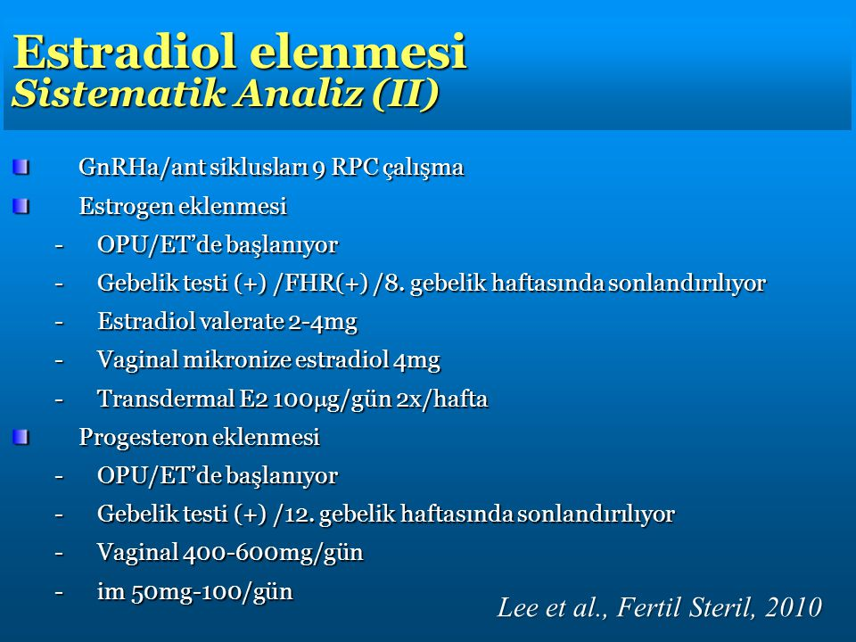 Estradiol elenmesi Sistematik Analiz (II)