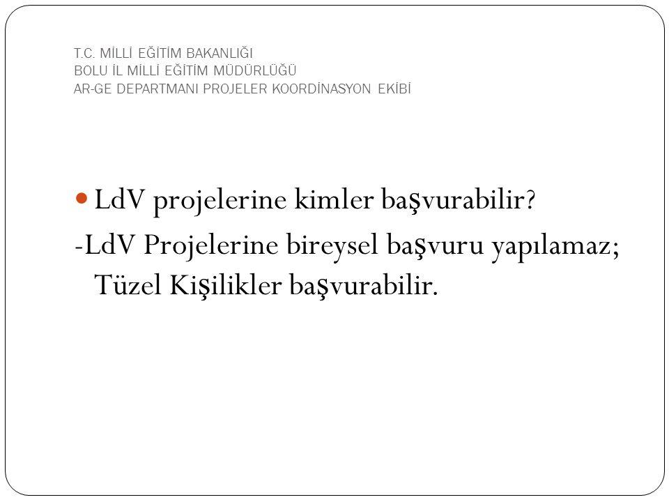 LdV projelerine kimler başvurabilir