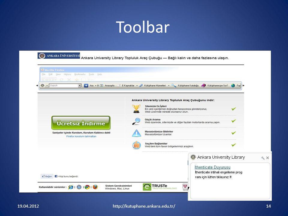 Toolbar 19.04.2012 http://kutuphane.ankara.edu.tr/