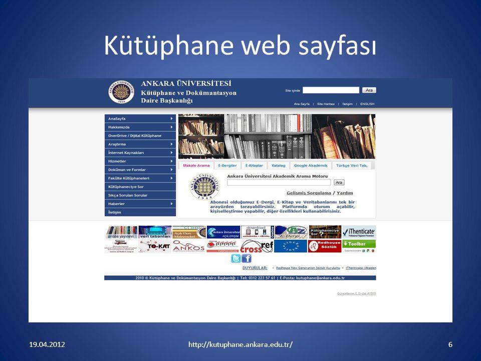 Kütüphane web sayfası 19.04.2012 http://kutuphane.ankara.edu.tr/