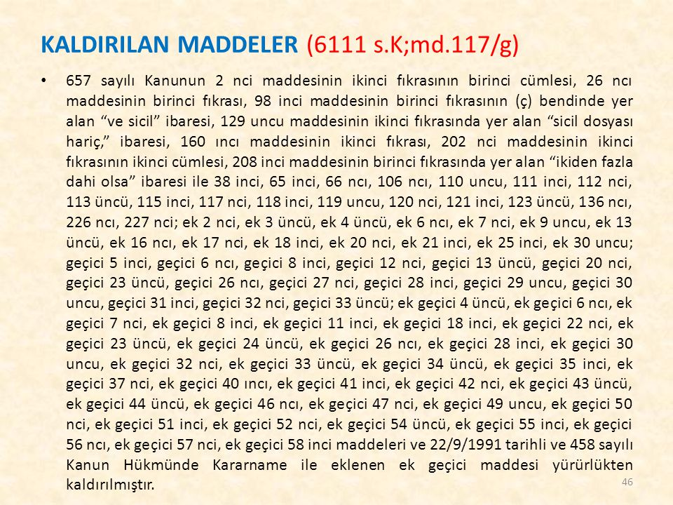 KALDIRILAN MADDELER (6111 s.K;md.117/g)