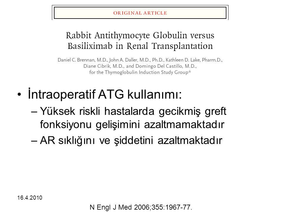İntraoperatif ATG kullanımı: