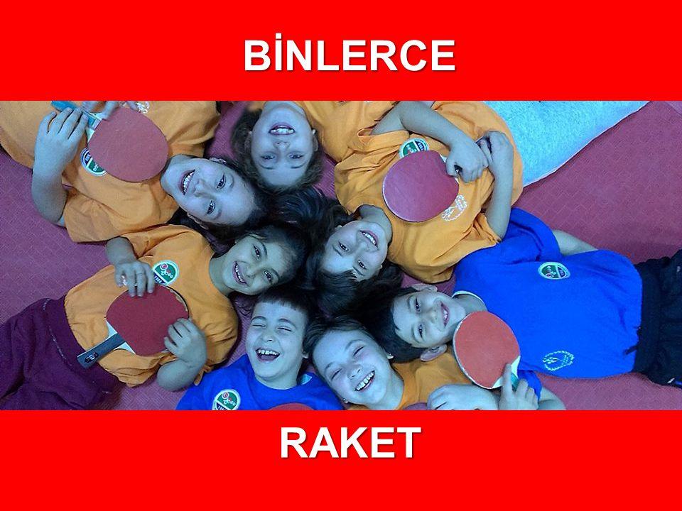 BİNLERCE RAKET