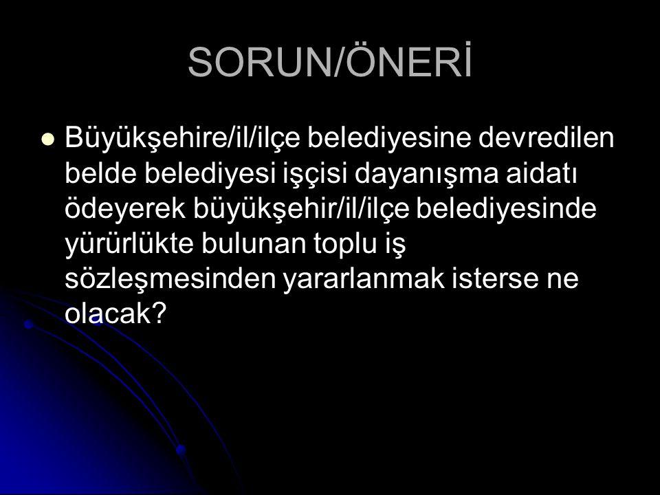 SORUN/ÖNERİ