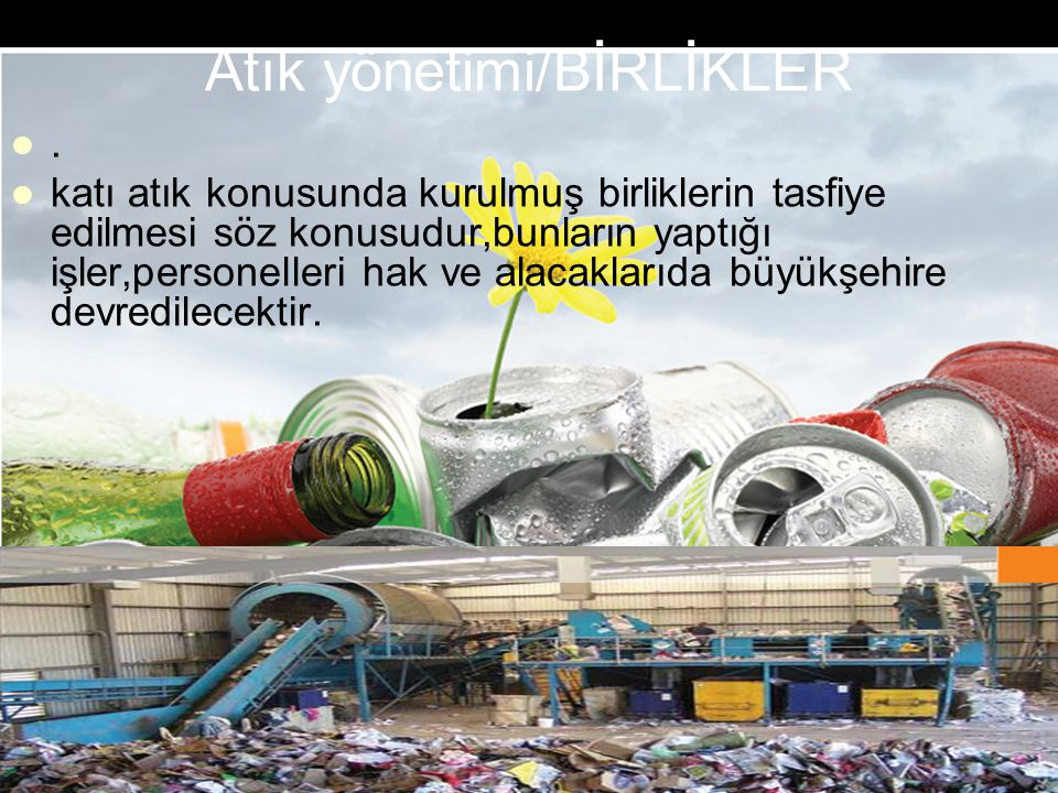 Atık yönetimi/BİRLİKLER
