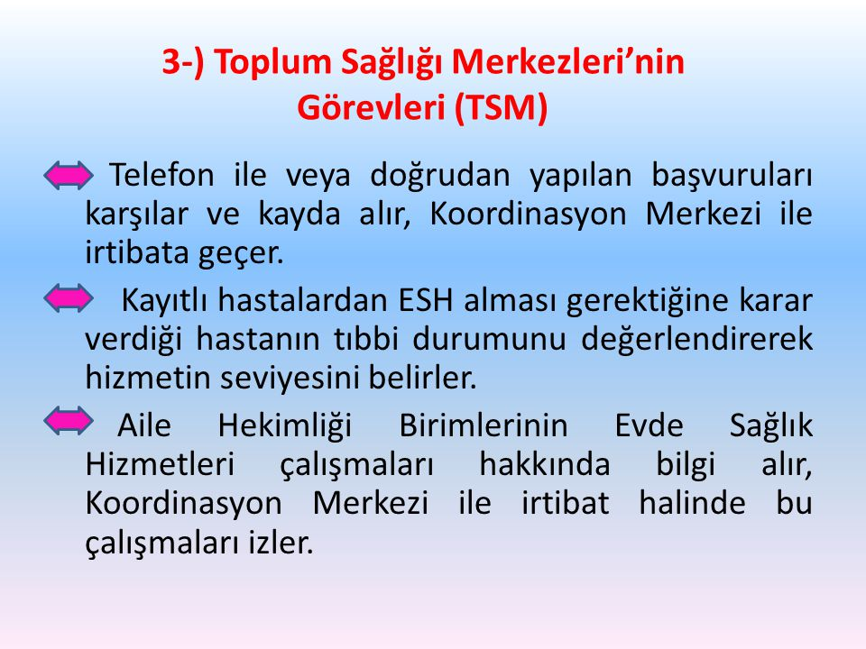 3-) Toplum Sağlığı Merkezleri'nin Görevleri (TSM)
