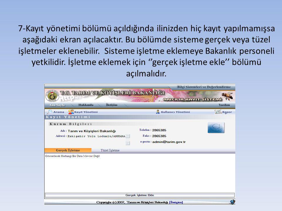 7-Kayıt yönetimi bölümü açıldığında ilinizden hiç kayıt yapılmamışsa aşağıdaki ekran açılacaktır.