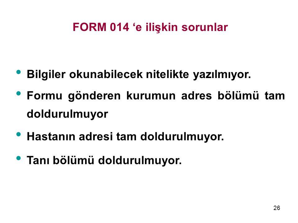 FORM 014 'e ilişkin sorunlar