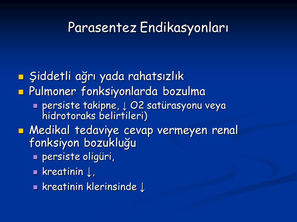 Parasentez Endikasyonları