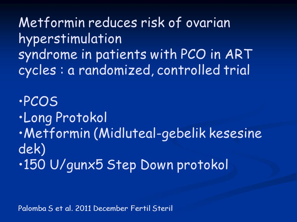 Metformin reduces risk of ovarian hyperstimulation