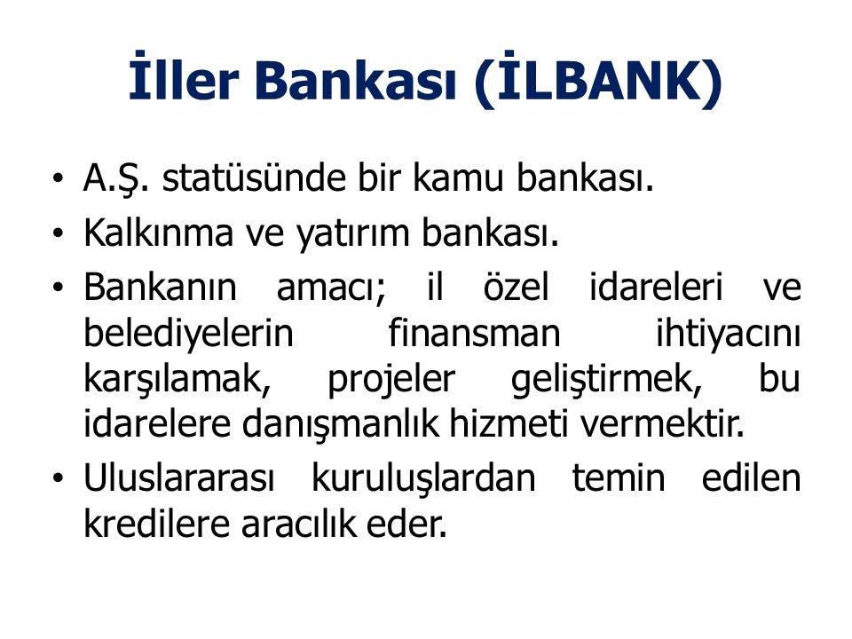 İller Bankası (İLBANK)
