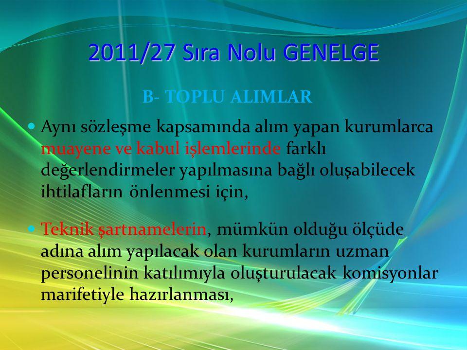 2011/27 Sıra Nolu GENELGE B- TOPLU ALIMLAR