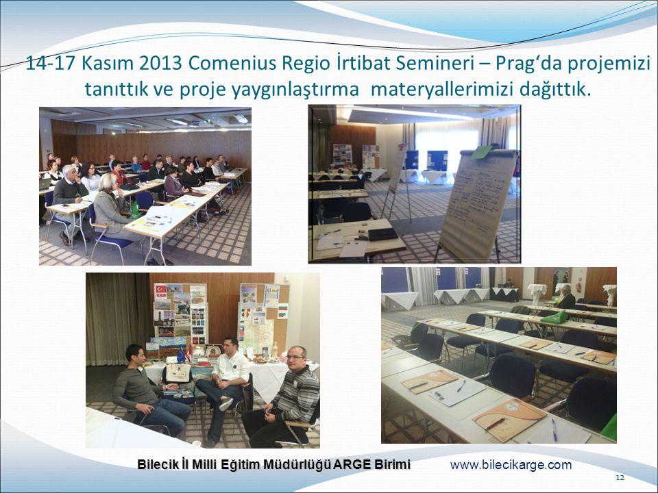 14-17 Kasım 2013 Comenius Regio İrtibat Semineri – Prag'da projemizi tanıttık ve proje yaygınlaştırma materyallerimizi dağıttık.