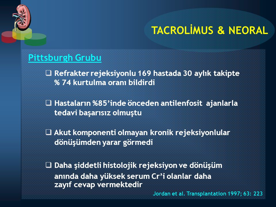 Jordan et al. Transplantation 1997; 63: 223