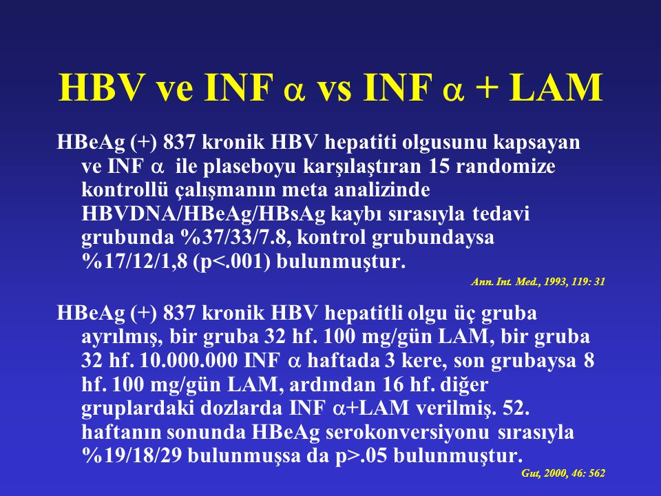HBV ve INF  vs INF  + LAM
