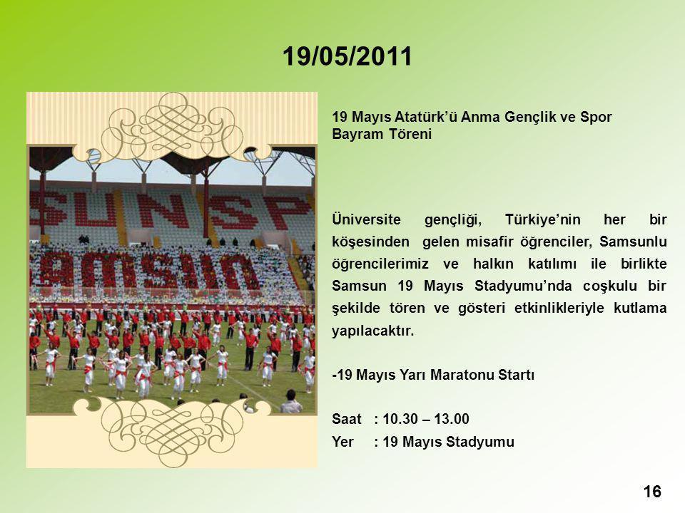 19/05/2011 19 Mayıs Atatürk'ü Anma Gençlik ve Spor Bayram Töreni