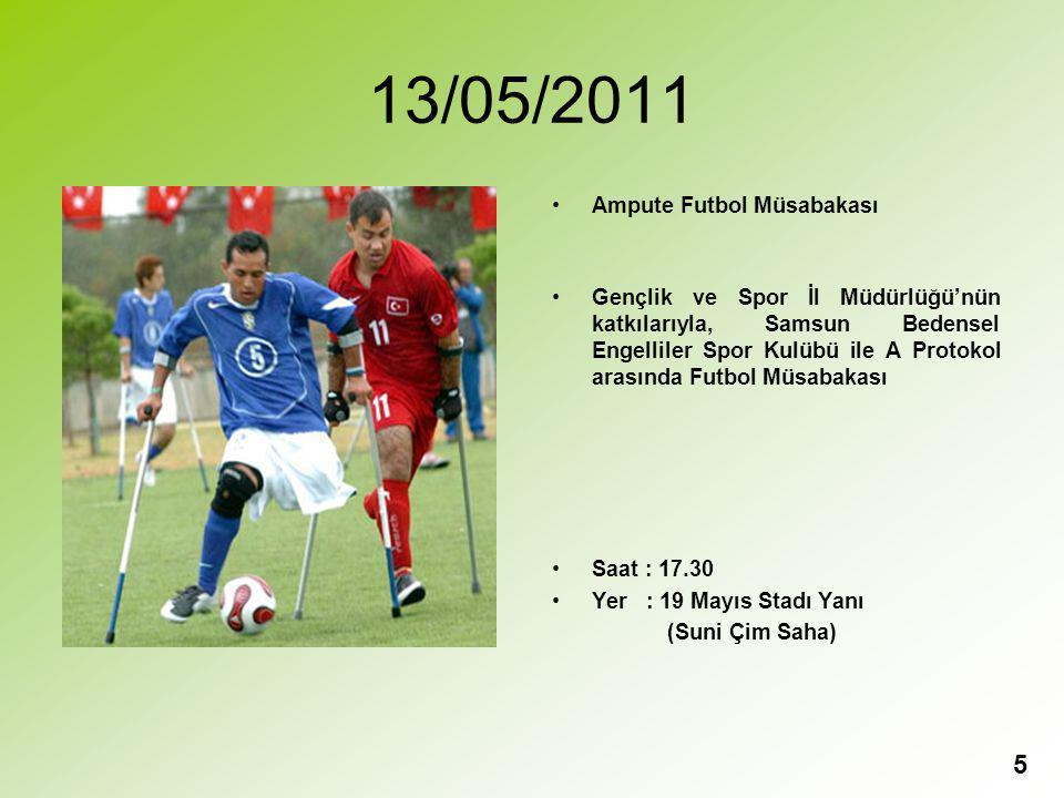 13/05/2011 Ampute Futbol Müsabakası
