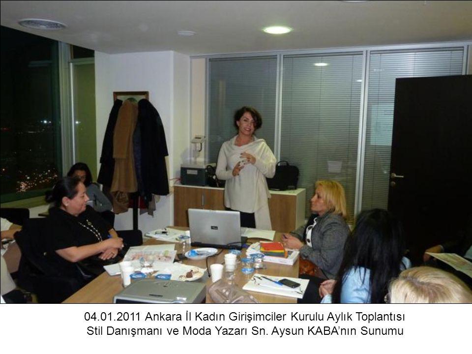 04.01.2011 Ankara İl Kadın Girişimciler Kurulu Aylık Toplantısı