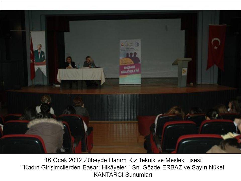 16 Ocak 2012 Zübeyde Hanım Kız Teknik ve Meslek Lisesi
