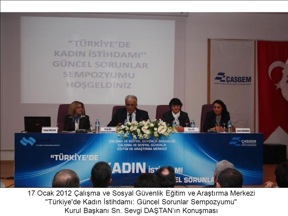 17 Ocak 2012 Çalışma ve Sosyal Güvenlik Eğitim ve Araştırma Merkezi