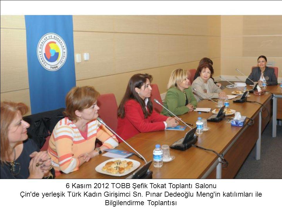 6 Kasım 2012 TOBB Şefik Tokat Toplantı Salonu