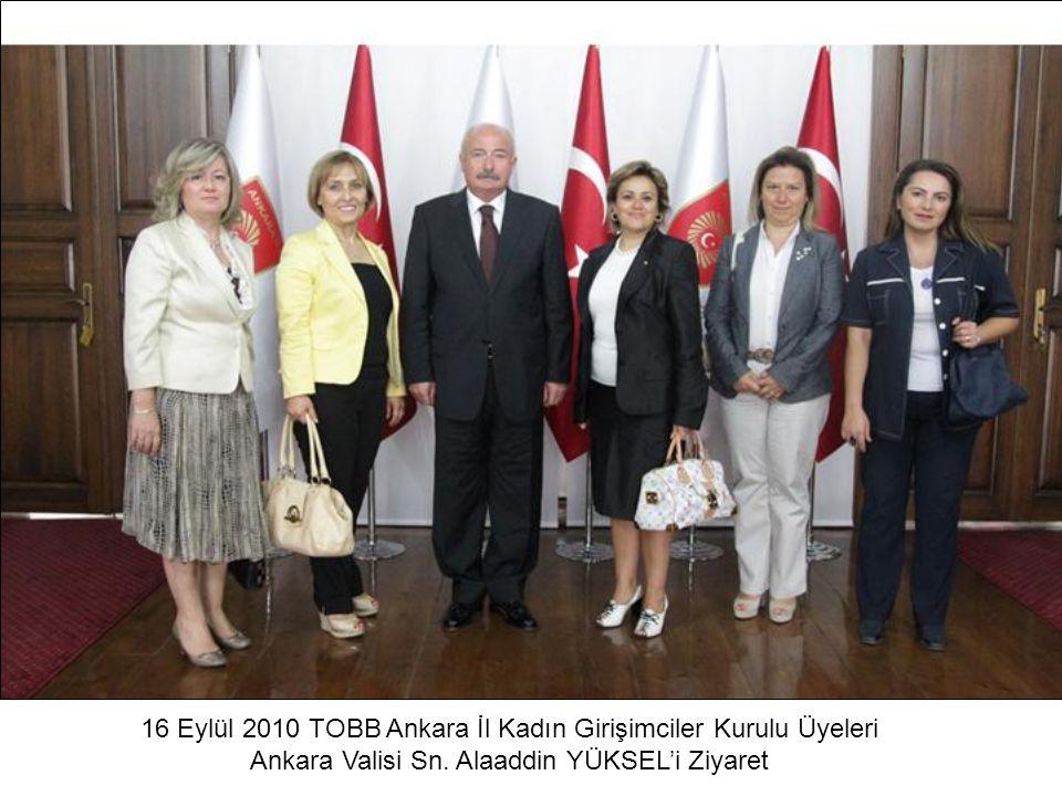 16 Eylül 2010 TOBB Ankara İl Kadın Girişimciler Kurulu Üyeleri