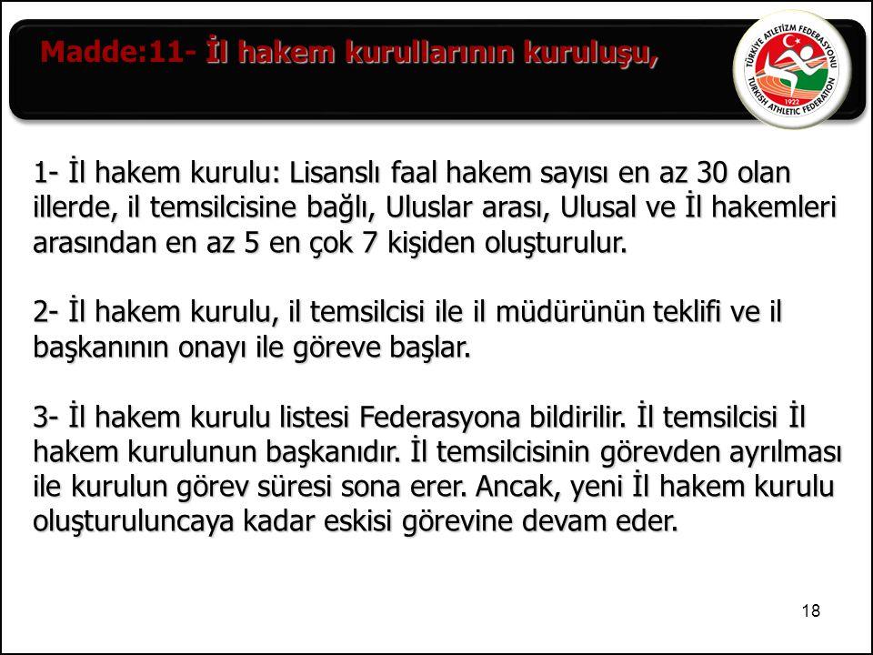 Madde:11- İl hakem kurullarının kuruluşu,