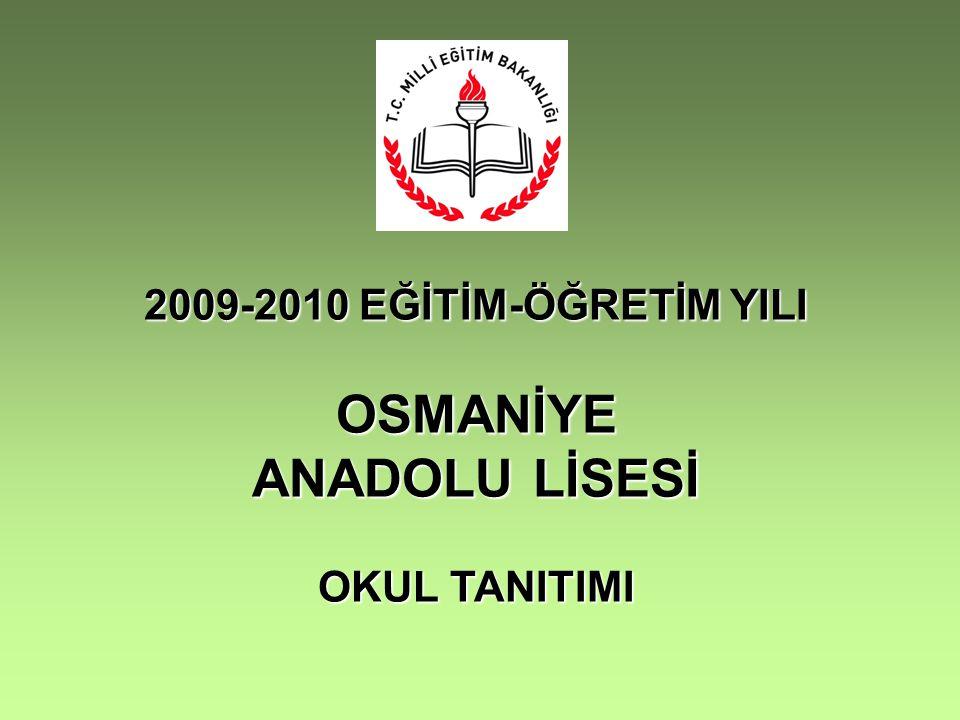 OSMANİYE ANADOLU LİSESİ
