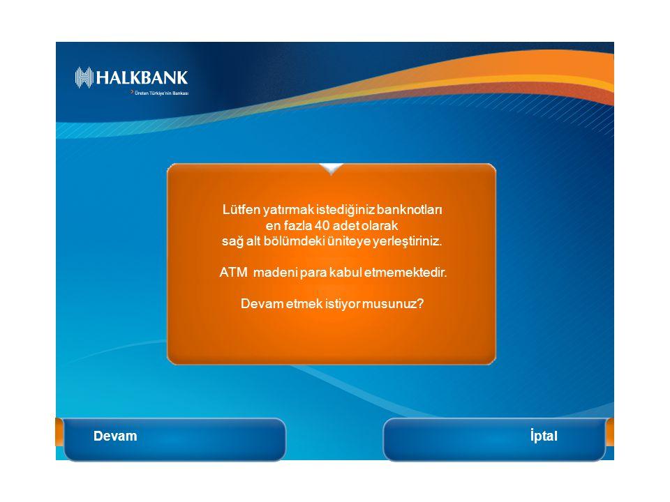 ATM Madeni Para Kabul Etmemektedir.
