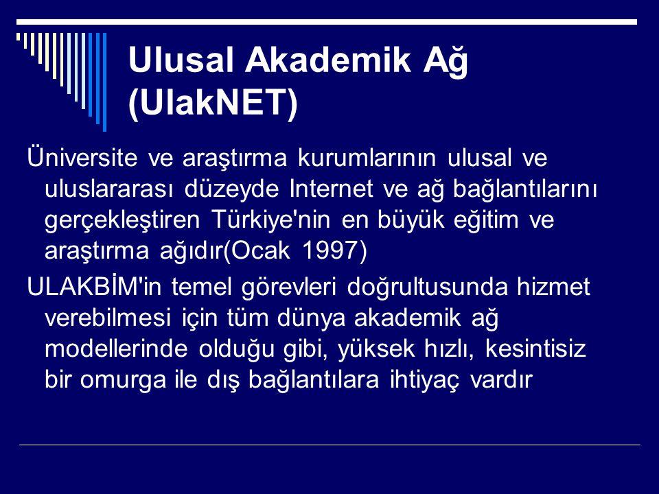 Ulusal Akademik Ağ (UlakNET)
