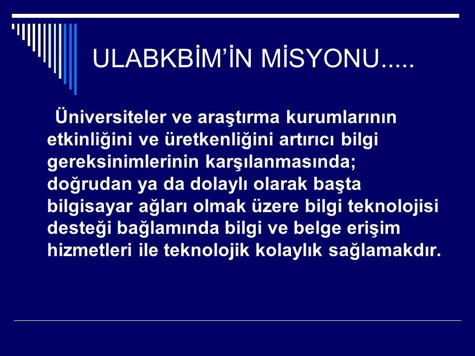 ULABKBİM'İN MİSYONU.....