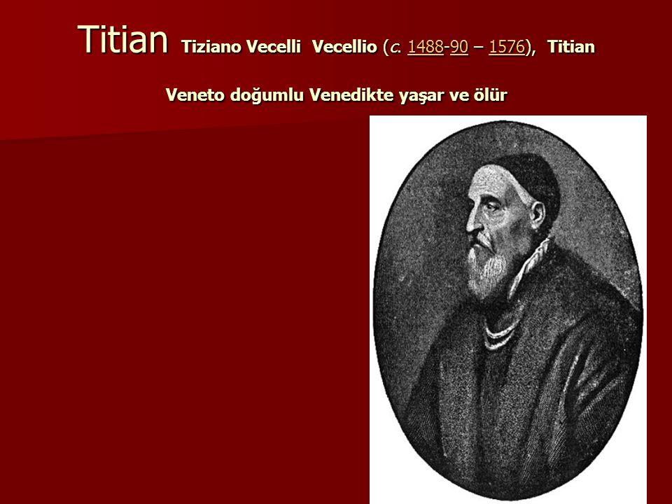 Titian Tiziano Vecelli Vecellio (c