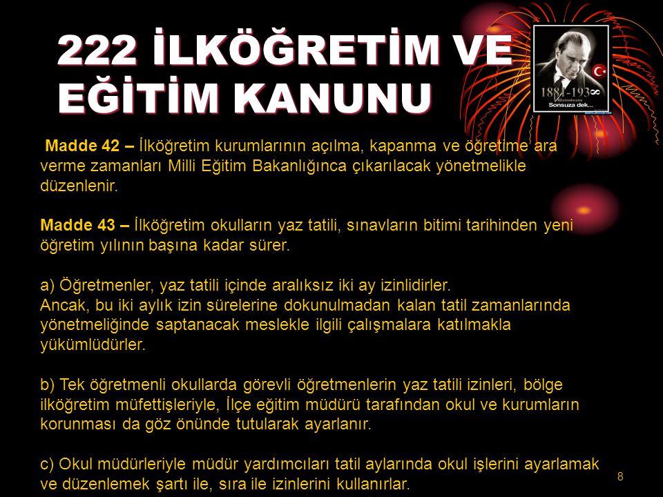 222 İLKÖĞRETİM VE EĞİTİM KANUNU